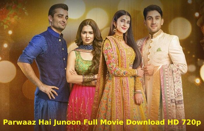parwaaz hai junoon full movie download hd 720p